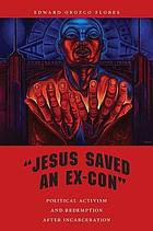 Jesus saved an ex-con book cover