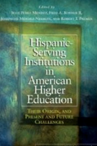 Hispanic serving institutions in American higher education book cover