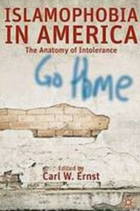 Islamophobia in America: the anatomy of intolerance book cover