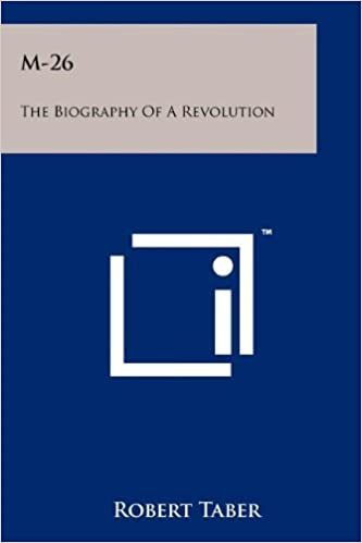 M-26; biography of a revolution book cover