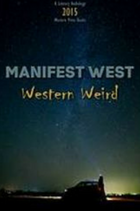 Manifest West : western weird book cover