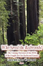Who saved the redwoods? book cover