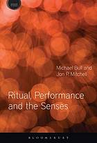book cover Ritual performance and the sense
