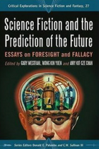 Science fiction and the prediction of the future book cover