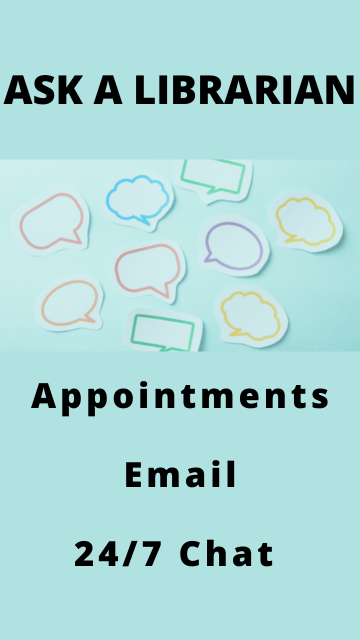 Ask a Librarian: Appointments, Email, 24/7 Chat