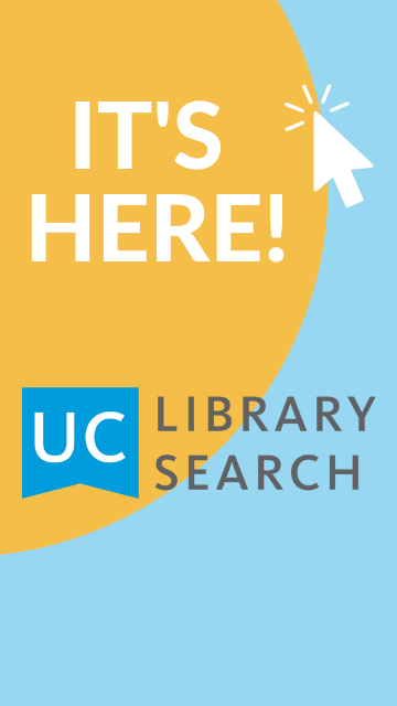 It's Here! UC Library Search