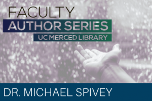 Faculty Author Series Dr. Michael Spivey