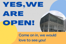 Yes, we are open! Come on in, we would love to see you!